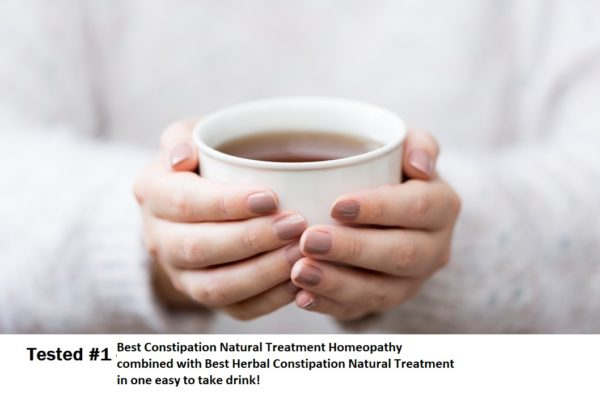 Best Constipation Natural Treatment Homeopathy - combined with Best Herbal Constipation Natural Treatment - in one drink!