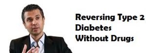 Reversing Type 2 Diabetes Without Drugs