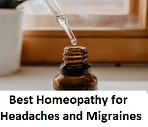 Best Homeopathy for Headaches and Migraines